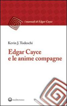 Edgar Cayce e le anime compagne.pdf