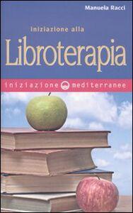 Libro Iniziazione alla libroterapia Manuela Racci