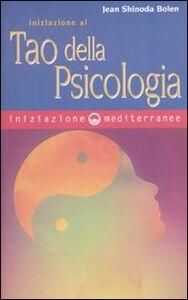 Libro Iniziazione al tao della psicologia Jean S. Bolen