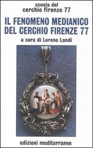 Libro Il fenomeno medianico del Cerchio Firenze 77