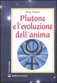 Plutone e l'evoluzione dell'anima. Astrologia evolutiva