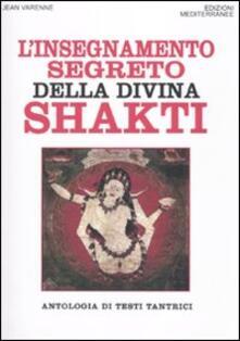 Cocktaillab.it L' insegnamento segreto della divina Shakti. Antologia di testi tantrici Image