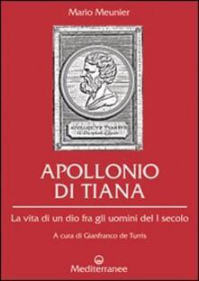 Listadelpopolo.it Apollonio di Tiana. La vita di un dio fra gli uomini del I secolo Image