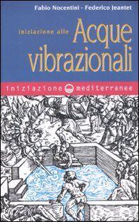 Iniziazione alle acque vibrazionali