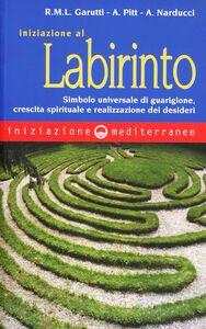 Foto Cover di Iniziazione al labirinto, Libro di AA.VV edito da Edizioni Mediterranee