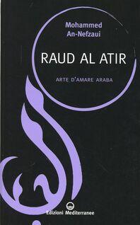 Raud al atir. Arte d'amare araba