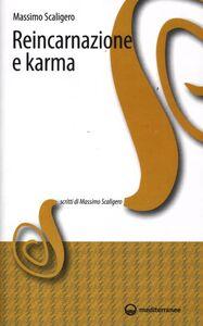 Foto Cover di Reincarnazione e karma, Libro di Massimo Scaligero, edito da Edizioni Mediterranee