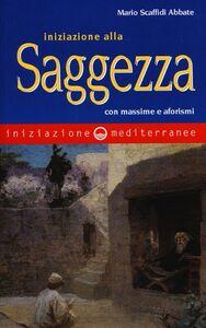 Libro Iniziazione alla saggezza Mario Scaffidi Abbate