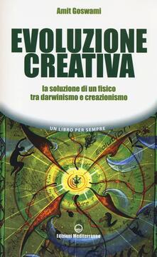 Evoluzione creativa. La soluzione di un fisico tra darwinismo e creazionismo.pdf