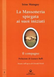 La massoneria spiegata ai suoi iniziati. Vol. 2: Il compagno. Basato sullopera di Oswald Wirth..pdf