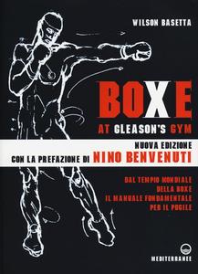 Libro Boxe at Gleason's Gym Wilson Basetta
