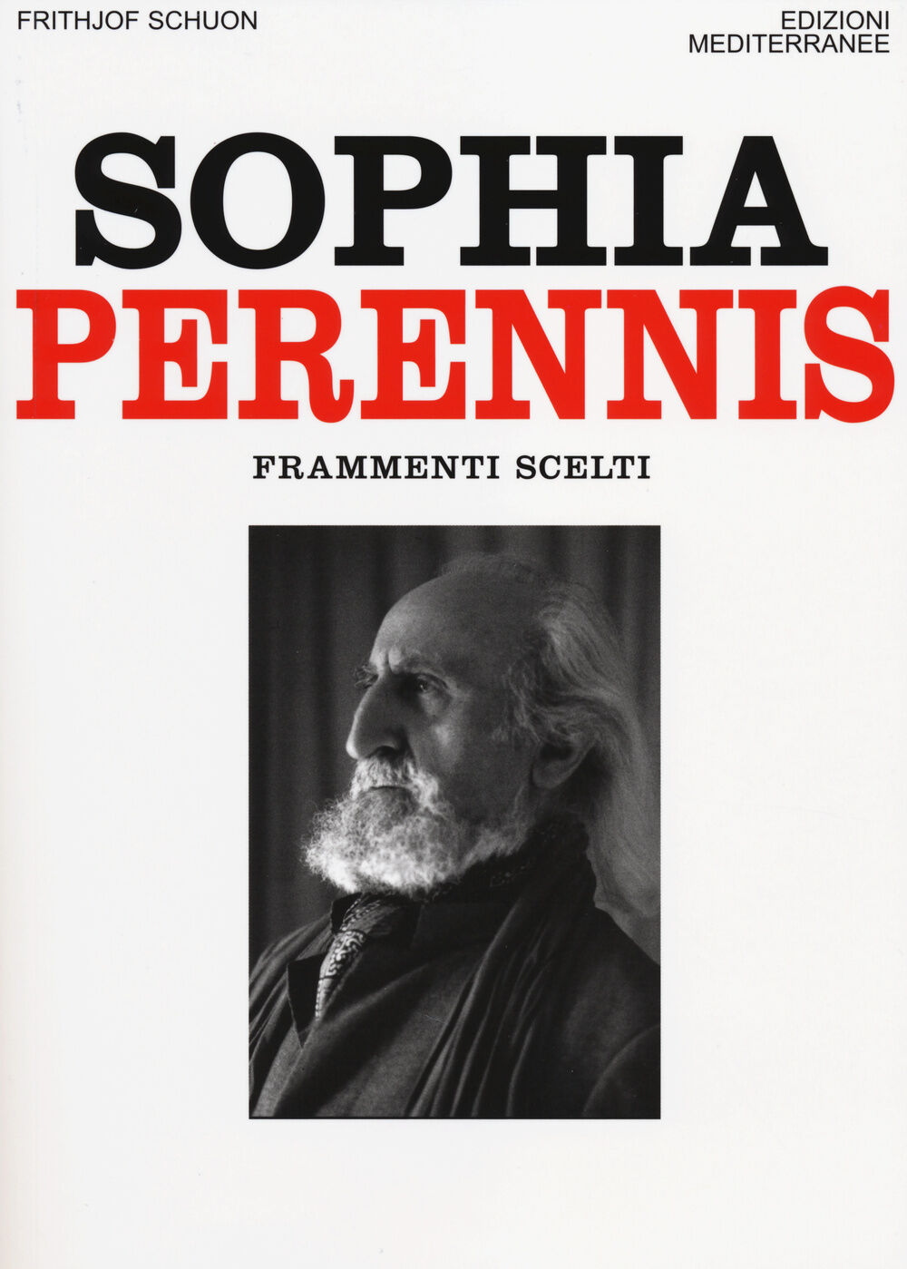 Sophia Perennis. Frammenti scelti