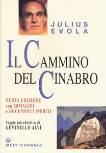 Libro Il cammino del cinabro Julius Evola