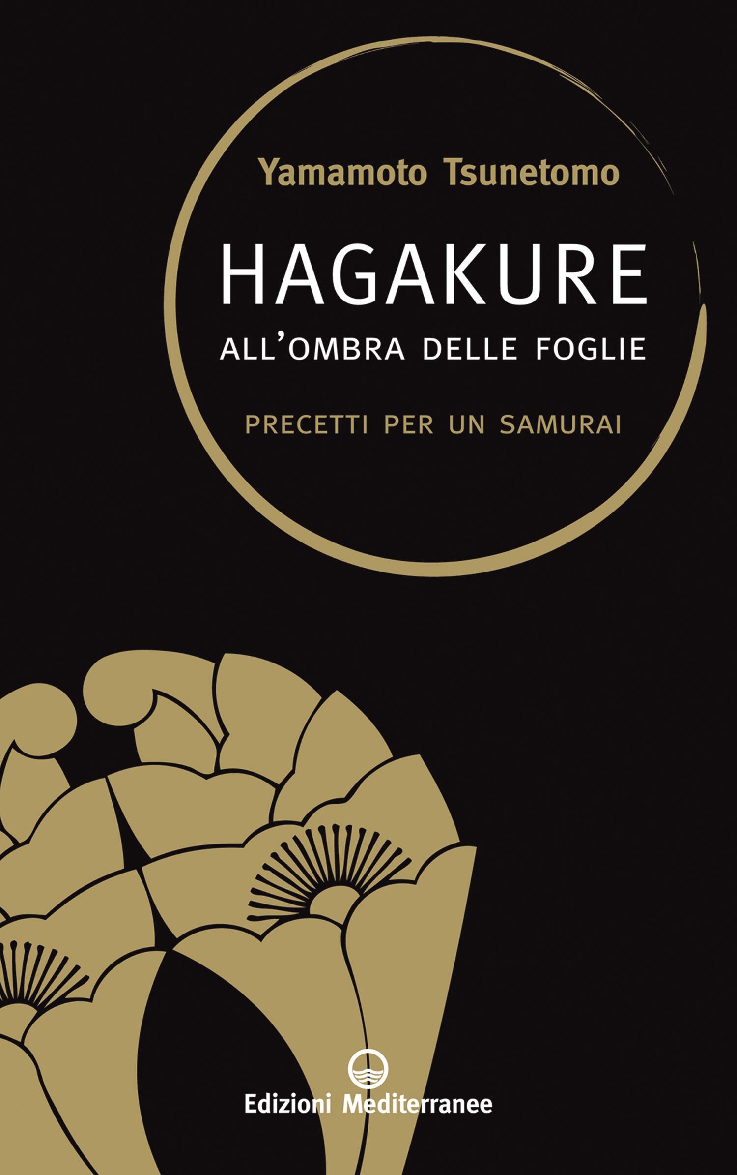 Hagakure all 39 ombra delle foglie precetti per un samurai for Ombra in inglese