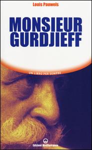 Libro Monsieur Gurdjieff Louis Pauwels