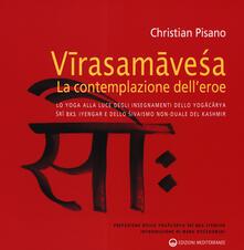 Virasamavesa, la contemplazione dell'eroe - Christian Pisano - copertina