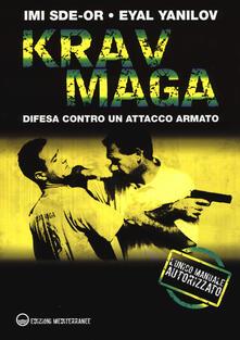 Recuperandoiltempo.it Krav Maga. Difesa contro un attacco armato Image