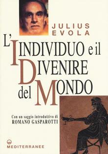 L' individuo e il divenire del mondo - Julius Evola - copertina