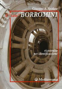 Il «caso» Borromini ricostruito per identificazione