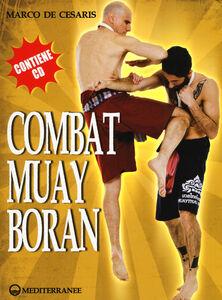 Libro Combat Muay Boran. Con CD-ROM Marco De Cesaris