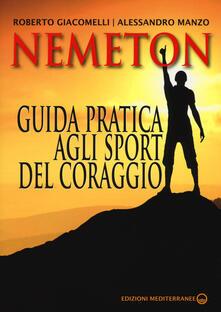 Nemeton. Guida pratica agli sport del coraggio.pdf