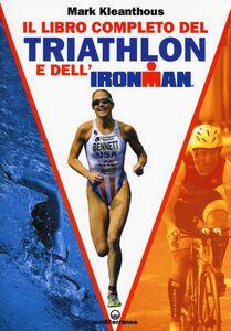 Libro Il libro completo del triathlon e dell'ironman Mark Kleanthous