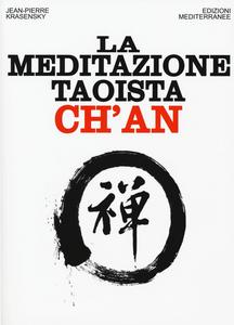Libro La meditazione taoista ch'an Jean-Pierre Krasensky