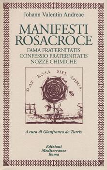 Nicocaradonna.it Manifesti rosacroce. Fama fraternitatis-Confessio fraternitatis-Nozze chimiche Image