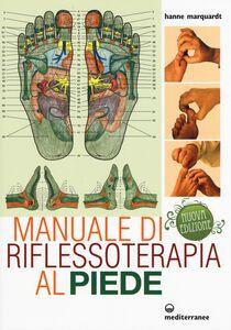 Libro Manuale di riflessoterapia al piede Hanne Marquardt
