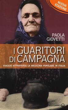 I guaritori di campagna. Viaggio attraverso la medicina popolare in Italia.pdf