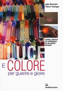 Osteriacasadimare.it Luce e colore per guarire e gioire. Teoria, pratica ed esperienza di un nuovo metodo Image