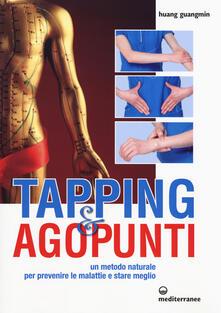 Winniearcher.com Tapping e agopunti. Un metodo naturale per prevenire le malattie e stare meglio Image