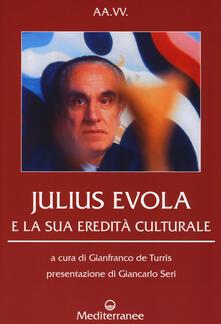 Julius Evola e la sua eredità culturale  - copertina