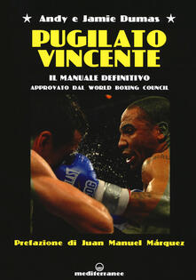Lpgcsostenible.es Pugilato vincente. Il manuale definitivo. Approvato dal World Boxing Council Image