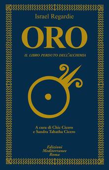 Oro. Il libro perduto dell'alchimia - Israel Regardie - copertina