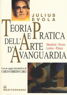Teoria e pratica dellarte davanguardia. Manifesti, poesie, lettere, pittura.pdf