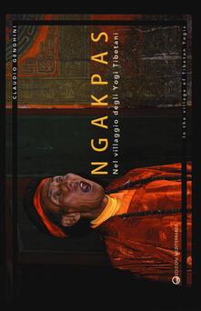 Writersfactory.it Ngakpas. Nel villaggio degli yogi tibetani. Ediz. italiana e inglese Image