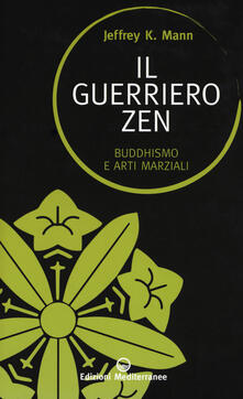 Winniearcher.com Il guerriero zen. Buddhismo e arti marziali Image