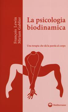 Capturtokyoedition.it La psicologia biodinamica. Una terapia che dà la parola al corpo Image