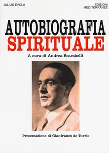 Autobiografia spirituale - Julius Evola - copertina
