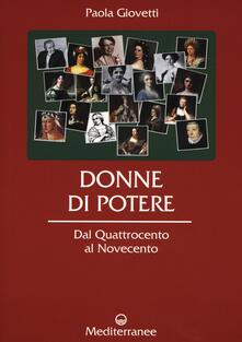 Donne di potere. Dal Quattrocento al Novecento.pdf