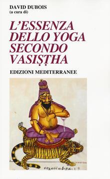 Ipabsantonioabatetrino.it L' essenza dello yoga secondo Vasistha Image