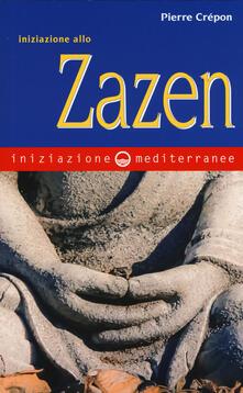 Iniziazione allo zazen - Pierre Crépon - copertina