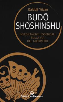 Pdf Budoshoshinshu Insegnamenti Essenziali Sulla Via Del Guerriero