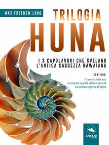 Trilogia Huna - Max Freedom Long - ebook