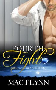 Fourth Fight: Sweet & Sour, Book 4