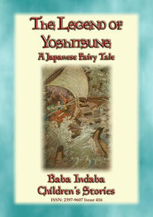 THE LEGEND OF YOSHITSUNE - A Japanese Legend