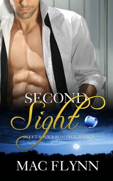Second Sight: Sweet & Sour Mystery, Book 2
