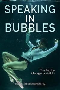 Speaking in Bubbles