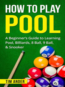 How To Play Pool